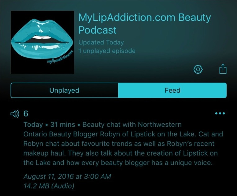 MyLipAddiction.com Beauty Podcast #6
